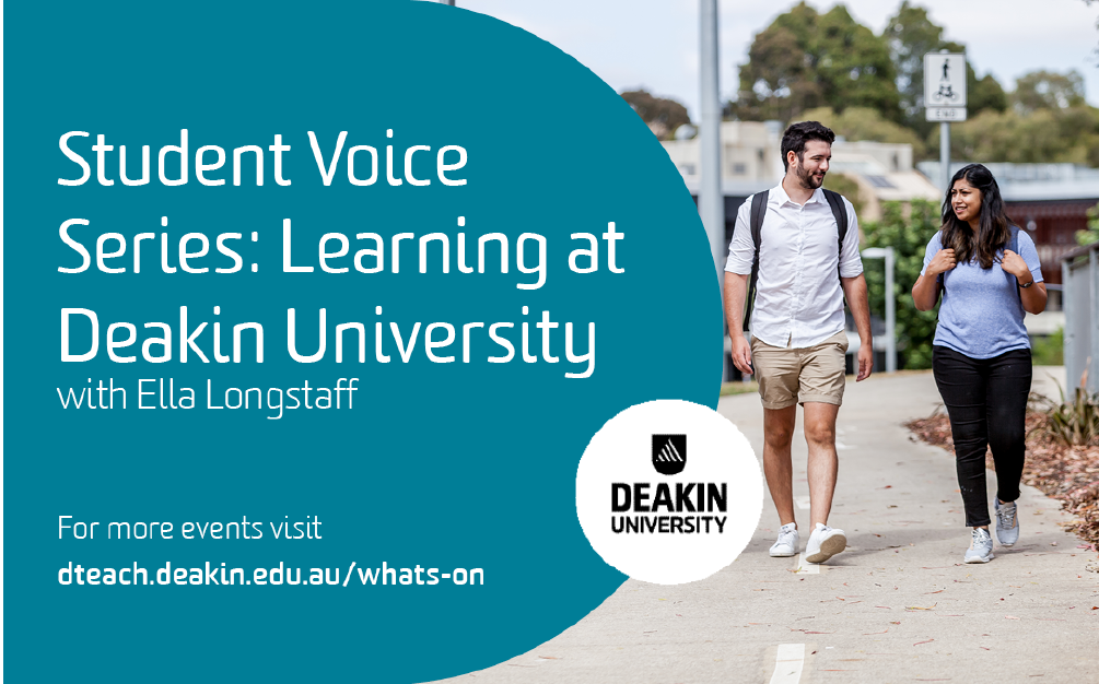 Student Voice Series – Learning at Deakin University with Ella Longstaff