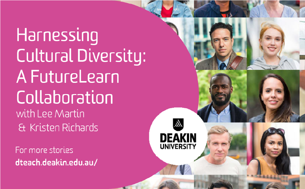 Harnessing Cultural Diversity – A FutureLearn Collaboration with Lee Martin and Kristen Richards
