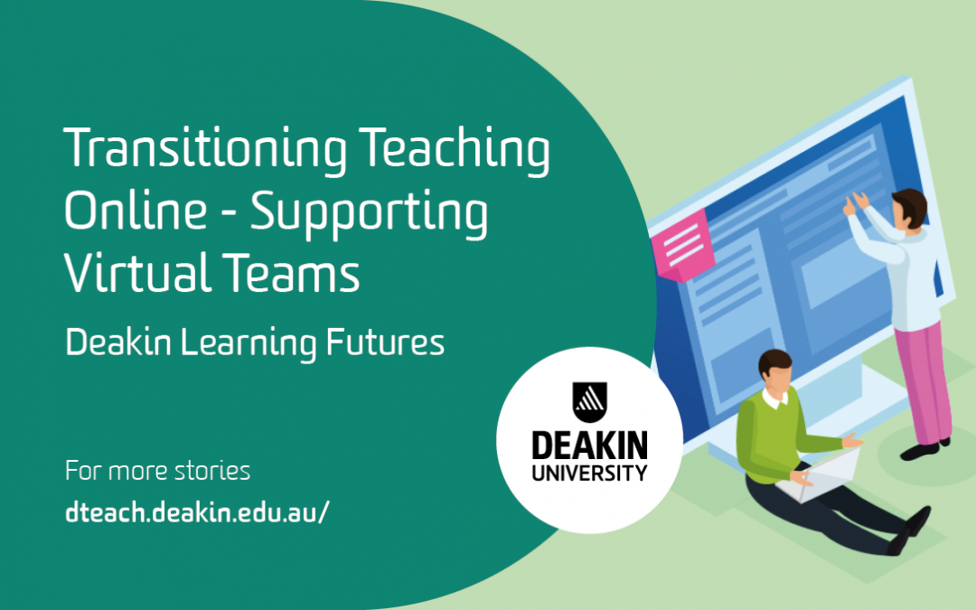 Transitioning Teaching Online – Supporting Virtual Teams