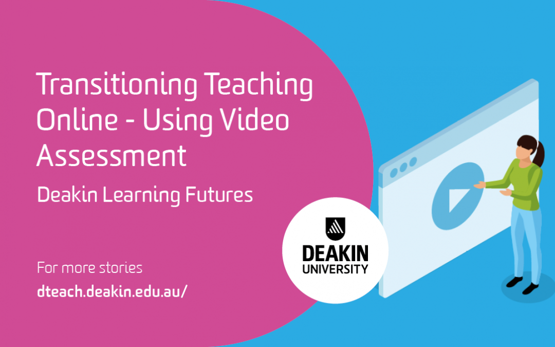 Transitioning Teaching Online – Using Video Assessment