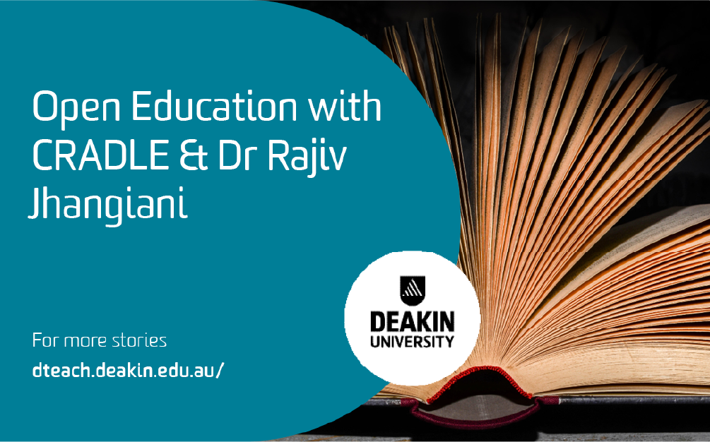 Open Education with CRADLE & Dr. Rajiv Jhangiani