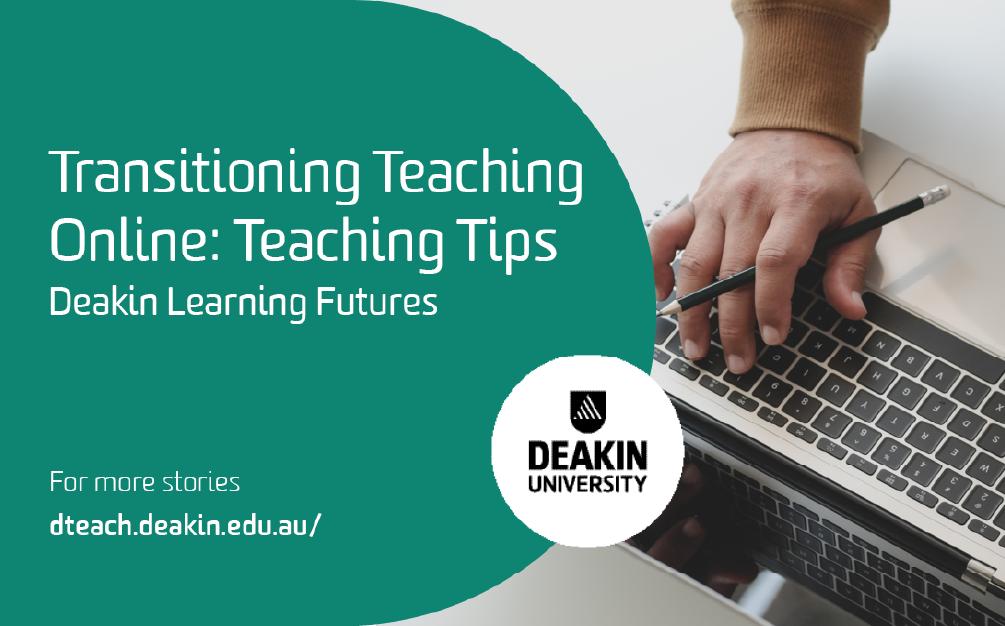 Transitioning Teaching Online – Teaching Tips