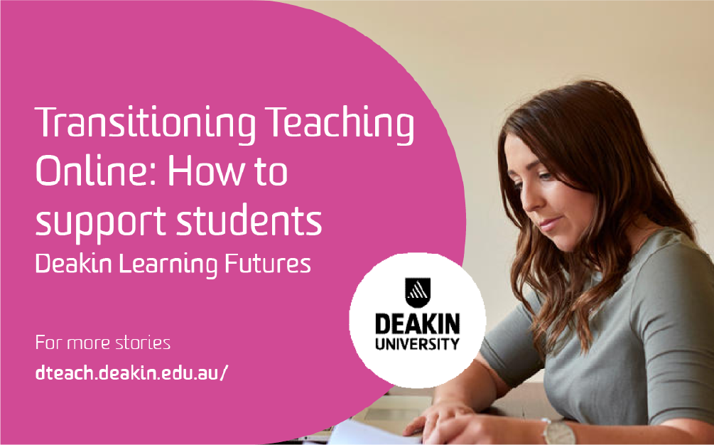 Transitioning Teaching Online – How to support students