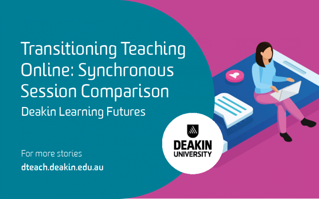 Transitioning Teaching Online – Synchronous Classroom Tools – What are my options?