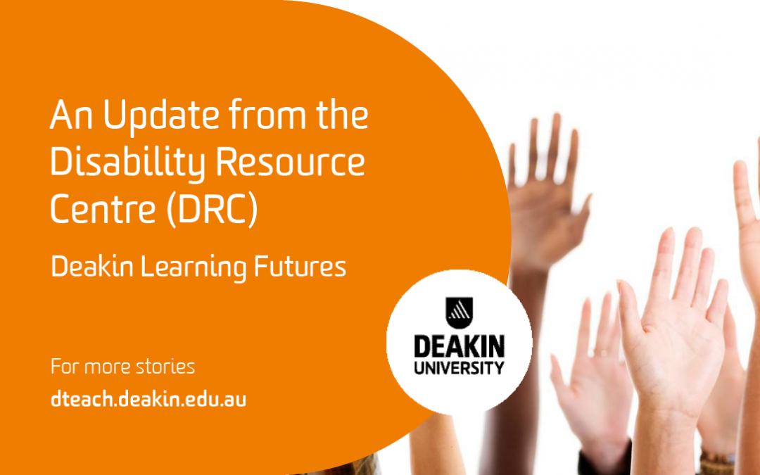 An Update from the Disability Resource Centre (DRC)