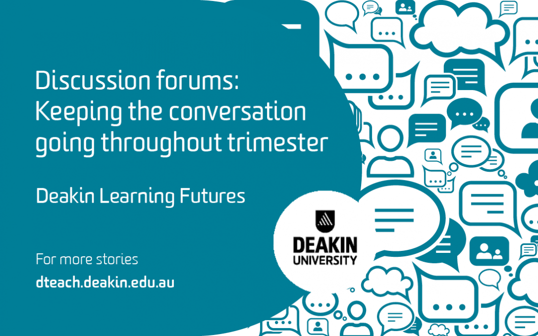 Discussion forums: Keeping the conversation going throughout trimester
