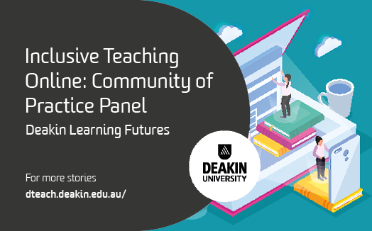 Inclusive Teaching Online: Community of Practice Panel
