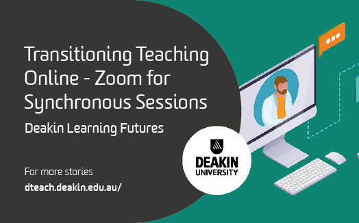 Transitioning Teaching Online – Zoom for Synchronous Sessions