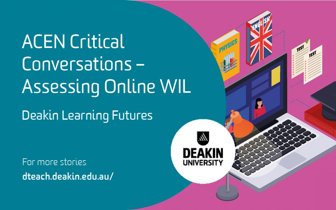 ACEN Critical Conversations – Assessing Online WIL