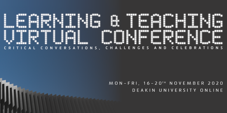 Deakin's Learning and Teaching Conference goes Digital for 2020